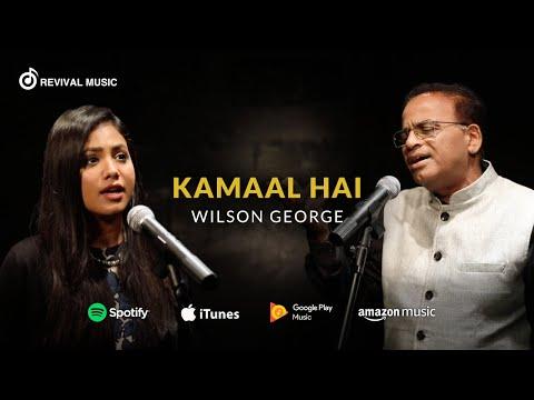 Kamaal Hai – Hindi Worship Song | Wilson George | Shirin George | (Official Music Video)