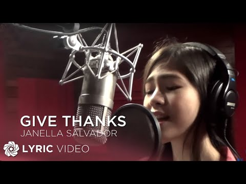 Give Thanks - Janella Salvador (Lyrics)