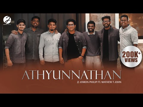 Athyunnathan | Jomon Philip | Mathew T John | Official Video Song | Malayalam Christian Worship Song