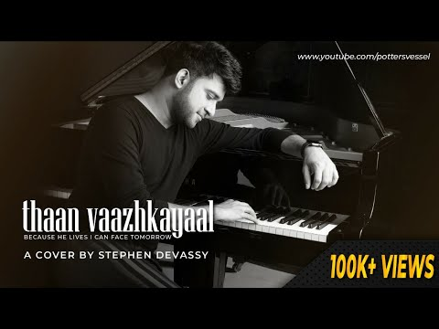 Thaan Vaazhkayaal   Stephen Devassy Official Video