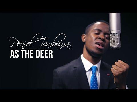 Peniel Tambama - As The Deer [LIVE]